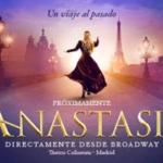 ANASTASIA Will Make European Debut in Madrid